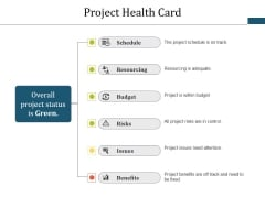 Project Health Card Ppt PowerPoint Presentation Gallery Background Designs