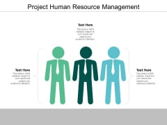Project Human Resource Management Ppt PowerPoint Presentation Portfolio Ideas