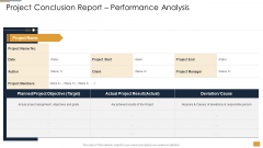Project Ideation And Administration Project Conclusion Report Performance Analysis Ideas PDF