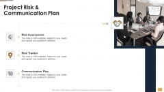 Project Ideation And Administration Project Risk And Communication Plan Ppt Infographics Skills PDF