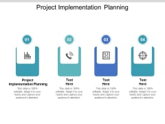 Project Implementation Planning Ppt PowerPoint Presentation Icon Demonstration