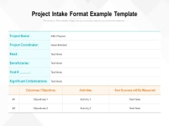 Project Intake Format Example Template Ppt PowerPoint Presentation File Slides