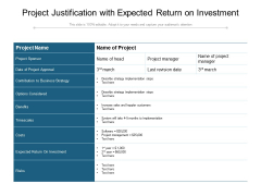 Project Justification With Expected Return On Investment Ppt PowerPoint Presentation File Templates PDF