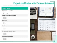 Project Justification With Purpose Statement Ppt PowerPoint Presentation Gallery Slides PDF
