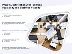 Project Justification With Technical Feasibility And Business Viability Ppt PowerPoint Presentation Icon Example File PDF