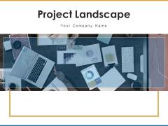 Project Landscape Marketing Strategies Ppt PowerPoint Presentation Complete Deck