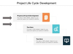 Project Life Cycle Development Ppt PowerPoint Presentation Professional Graphics Tutorials Cpb