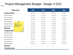 Project Management Budget Design Expenses Ppt PowerPoint Presentation Outline Format Ideas