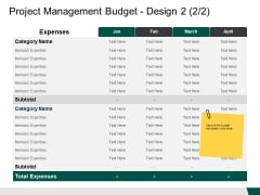 Project Management Budget Design Expenses Ppt PowerPoint Presentation Slides Structure