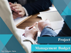 Project Management Budget Ppt PowerPoint Presentation Complete Deck With Slides
