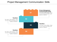 Project Management Communication Skills Ppt PowerPoint Presentation File Examples Cpb