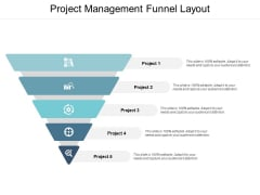 Project Management Funnel Layout Ppt PowerPoint Presentation Inspiration Tips