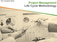 Project Management Life Cycle Methodology Ppt PowerPoint Presentation Complete Deck With Slides