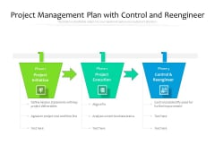 Project Management Plan With Control And Reengineer Ppt PowerPoint Presentation Gallery Backgrounds PDF
