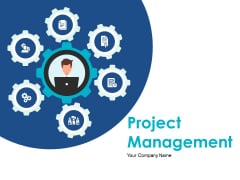 Project Management Ppt PowerPoint Presentation Complete Deck With Slides