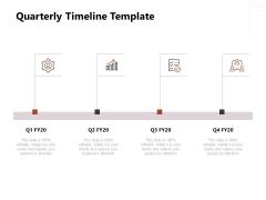 Project Management Timeline Quarterly Timeline Template Ppt Outline Templates PDF