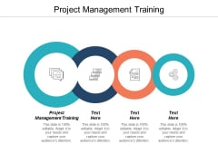 Project Management Training Ppt PowerPoint Presentation File Graphics Template Cpb