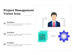 Project Management Vector Icon Ppt PowerPoint Presentation Outline Deck PDF