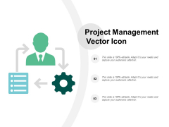 Project Management Vector Icon Ppt PowerPoint Presentation Slides Graphics Template