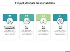 Project Manager Responsibilities Ppt PowerPoint Presentation Show Files Cpb