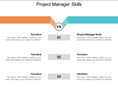 Project Manager Skills Ppt PowerPoint Presentation Inspiration Deck Cpb
