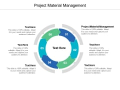 Project Material Management Ppt PowerPoint Presentation Styles Designs Cpb
