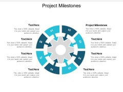 Project Milestones Ppt PowerPoint Presentation Slides Demonstration Cpb