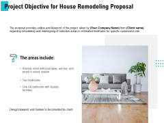 Project Objective For House Remodeling Proposal Ppt PowerPoint Presentation Summary Visuals