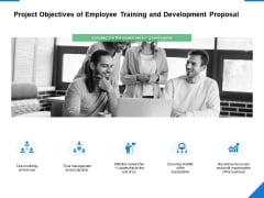 Project Objectives Of Employee Training And Development Proposal Ppt PowerPoint Presentation Infographics Portfolio