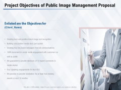 Project Objectives Of Public Image Management Proposal Ppt PowerPoint Presentation Infographic Template Images