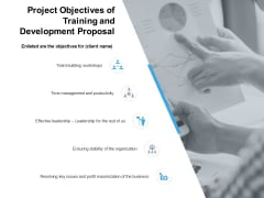 Project Objectives Of Training And Development Proposal Ppt PowerPoint Presentation Ideas Professional