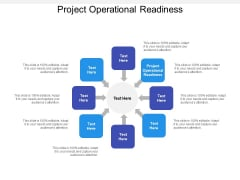 Project Operational Readiness Ppt PowerPoint Presentation Show Mockup Cpb