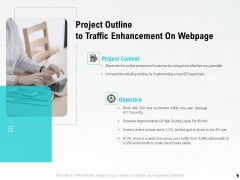Project Outline To Traffic Enhancement On Webpage Ppt PowerPoint Presentation Styles Slide Download PDF