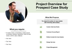 Project Overview For Prospect Case Study Ppt PowerPoint Presentation Styles Format