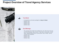 Project Overview Of Travel Agency Services Ppt Powerpoint Presentation Styles Background Designs