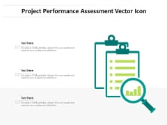 Project Performance Assessment Vector Icon Ppt PowerPoint Presentation Model Pictures PDF