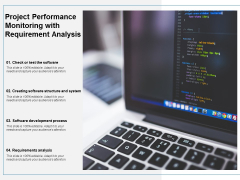 Project Performance Monitoring With Requirement Analysis Ppt PowerPoint Presentation Infographics Styles
