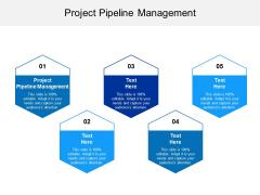 Project Pipeline Management Ppt PowerPoint Presentation Portfolio Graphics Download Cpb