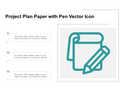 Project Plan Paper With Pen Vector Icon Ppt PowerPoint Presentation Visual Aids Example 2015