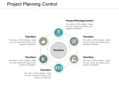 Project Planning Control Ppt PowerPoint Presentation Layouts Layouts Cpb
