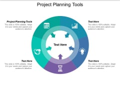 Project Planning Tools Ppt PowerPoint Presentation Gallery Show Cpb