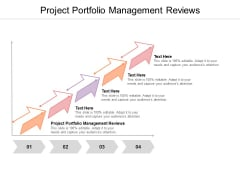 Project Portfolio Management Reviews Ppt PowerPoint Presentation Visual Aids Professional Cpb