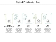 Project Prioritization Tool Ppt Powerpoint Presentation File Guidelines Cpb