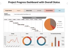 Project Progress Dashboard With Overall Status Ppt PowerPoint Presentation Gallery Graphics Template PDF