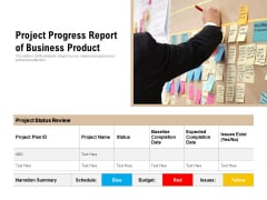 Project Progress Report Of Business Product Ppt PowerPoint Presentation File Example PDF