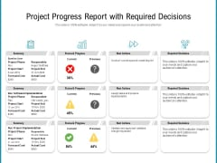 Project Progress Report With Required Decisions Ppt PowerPoint Presentation Icon Files PDF