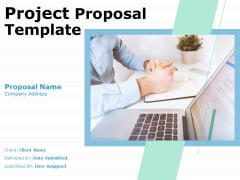 Project Proposal Template Ppt PowerPoint Presentation Complete Deck With Slides