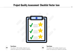 Project Quality Assessment Checklist Vector Icon Ppt PowerPoint Presentation Icon Inspiration PDF