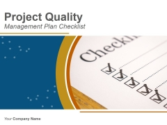 Project Quality Management Plan Checklist PowerPoint Presentation Complete Deck With Slides