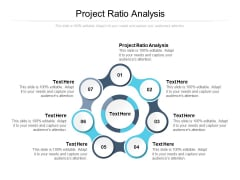 Project Ratio Analysis Ppt PowerPoint Presentation Show Slides Cpb